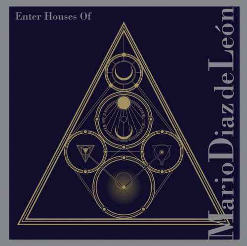 Enter Houses Of by Mario Diaz de Leon